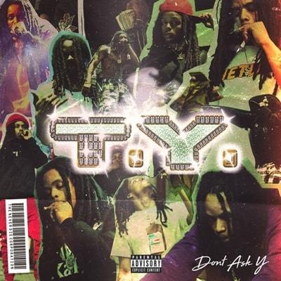 Ty - Dont Ask Y (2020) - Album Download, Itunes Cover, Official Cover, Album CD Cover Art, Tracklist, 320KBPS, Zip album