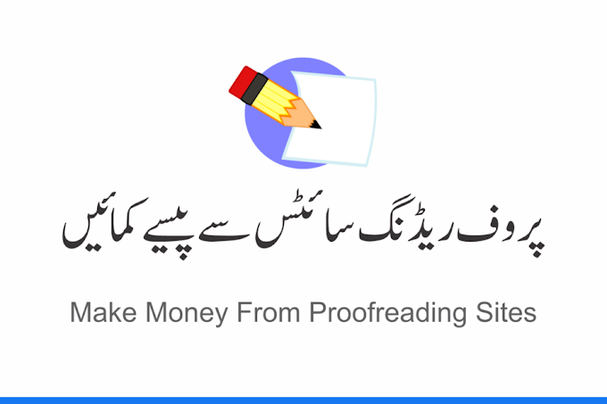 How To Make Money From Proofreading Sites In Pakistan
