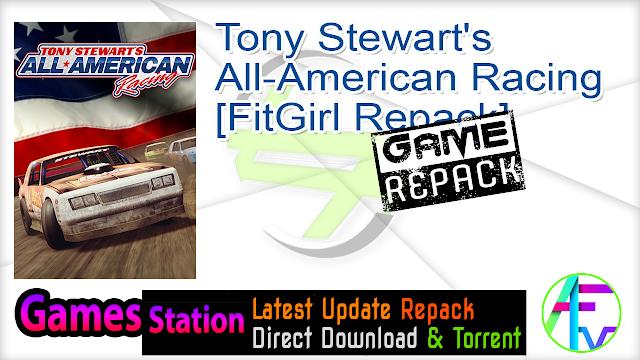 Tony Stewart's All-American Racing [FitGirl Repack]