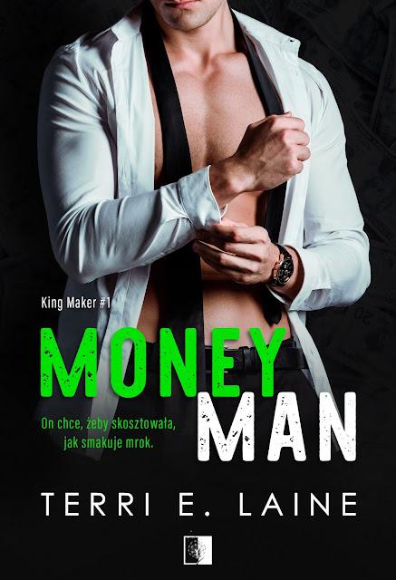"""Terri E. Laine """"Money Man"""" która swoją premierę będzie miała 23.09.2020 z nakładu Wydawnictwa NieZwykłego"""