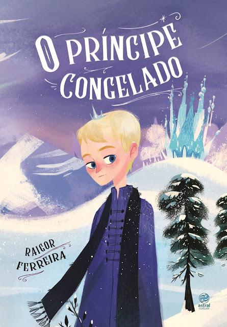 Resenha: O príncipe congelado - Raigor Ferreira