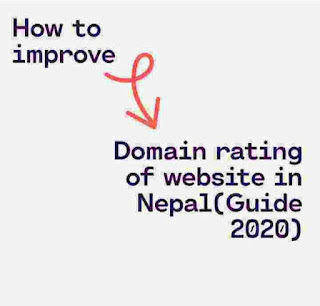 How to improve domain rating of your website in Nepal? (Ultimate Guide)