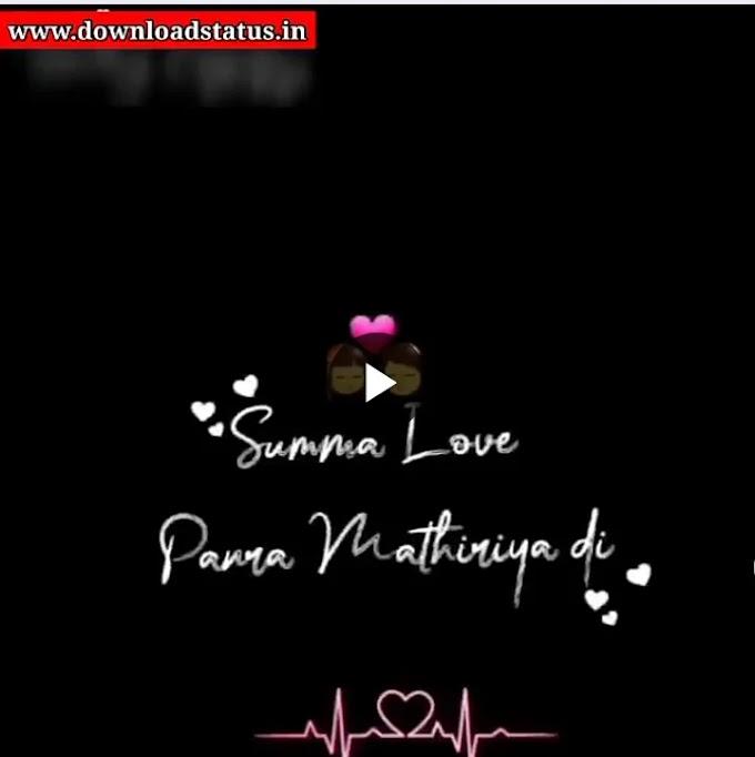 Download Tamil Love Status Video For Whatsapp - Tamil Love Video Status