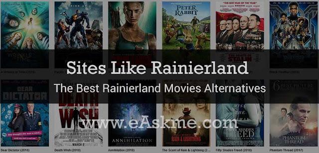 Rainierland 2021: 24 Sites Like Rainierland and 24 Best Rainierland Movies Alternatives in 2021: eAskme