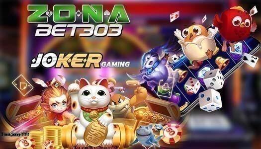 Agen Slot Joker123 Zonabet303 Terbaru Dan Terpercaya