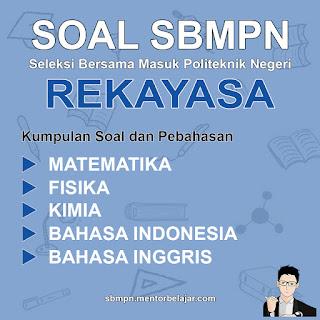 Download Soal SBMPN POLINEMA Politeknik Negeri Malang Rekayasa dan Pembahasan nya