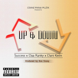 Success x Daa Ranky x Dani Keen - Up And Down (Prod. By Eze Young)