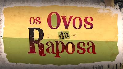Os_Ovos_da_Raposa_identidade_visual - Credito: Divulgação