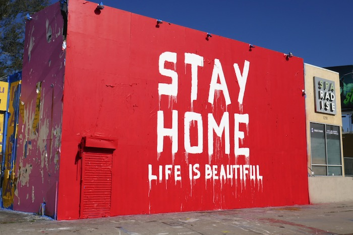 Stay Home Life is Beautiful wall mural ad