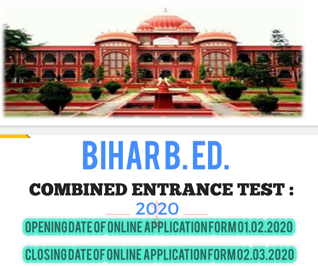 BIHAR B. ED. COMBINED ENTRANCE TEST : 2020