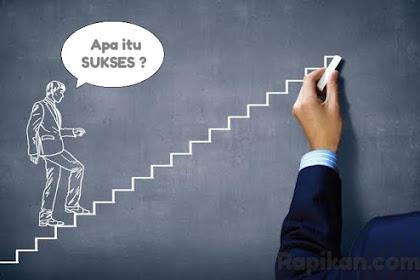 Pengertian Sukses: Ciri-Ciri, Tips, Perbedaan Orang Sukses dan Gagal