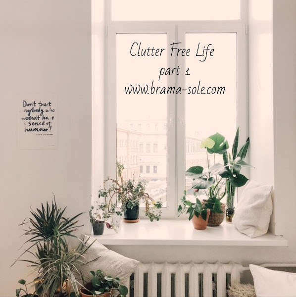Clutter-Free Life Part 1