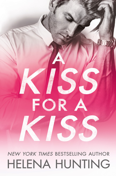 New Release: A Kiss for a Kiss (All In #4) by Helena Hunting