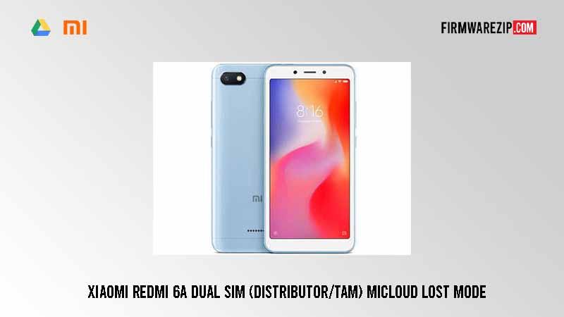 Xiaomi Redmi 6a Dual Sim (Distributor/Tam) Micloud Lost Mode