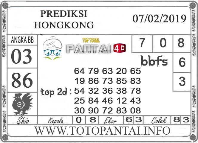 """Prediksi Togel """"HONGKONG"""" PANTAI4D 07 FEBRUARI 2019"""