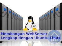 Membangun WebServer Lengkap dengan Ubuntu Linux
