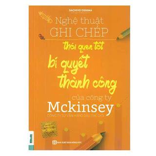Nghệ Thuật Ghi Chép Thói Quen Tốt Bí Quyết Thành Công Của Công Ty Mckinsey ebook PDF EPUB AWZ3 PRC MOBI