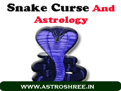 snake curse in horoscope , solutions of sarp dosha in kundli by astrologer