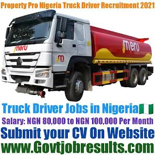 Property Pro Nigeria Truck Driver Recruitment 2021-22