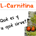 L-Carnitina ¿Qué es y para qué sirve?