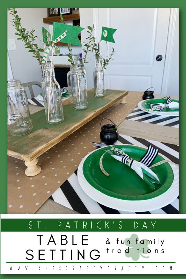 St. Patrick's Day Table Setting and Fun Family Traditions, pinnable image
