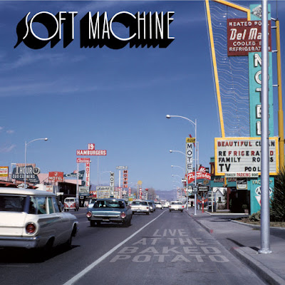 Soft Machine - Live At The Baked Potato