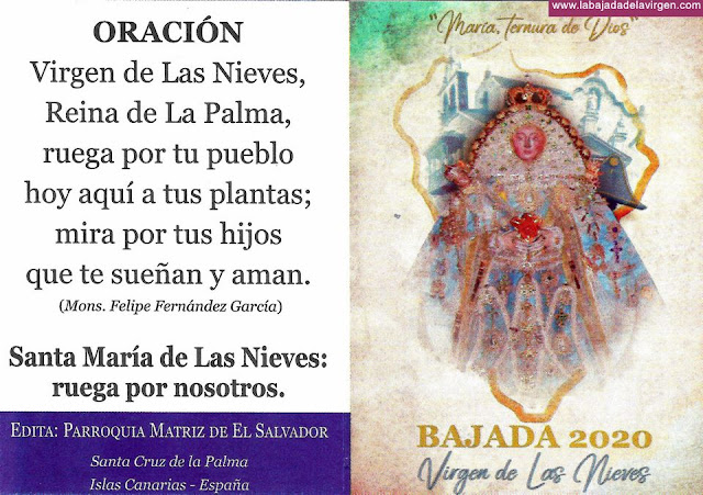 Oración a la Virgen de Las Nieves - Bajada 2020