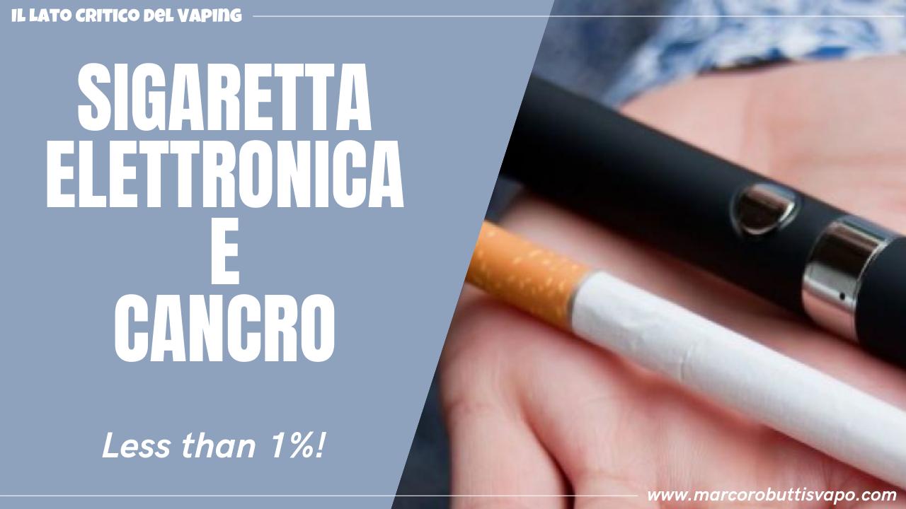 sigaretta elettronica e cancro