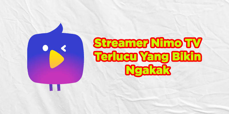 streamer lucu nimo tv