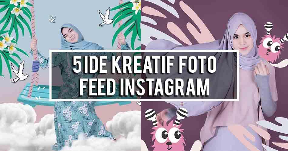 5 Inspirasi Kreatif Foto Instagram