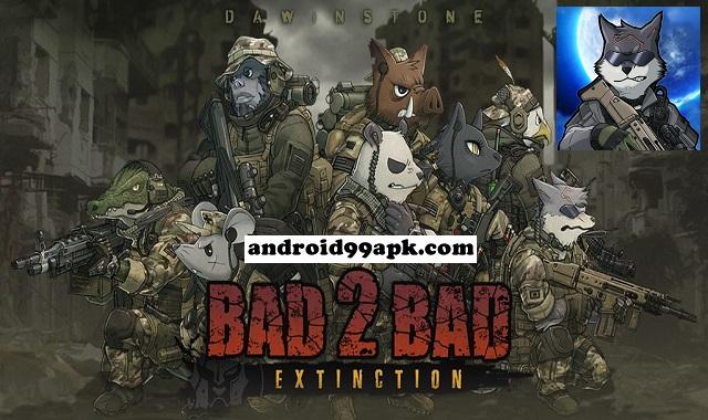 لعبة BAD 2 BAD EXTINCTION v2.9.1 مهكرة بحجم 96 ميجابايت للأندرويد