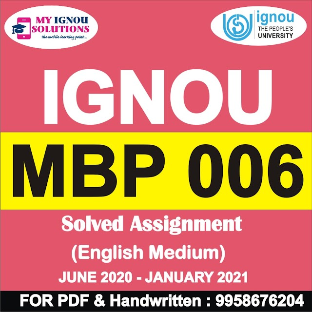 MBP 006 Solved Assignment 2020-21