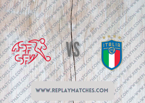Switzerland vs Italy Full Match & Highlights