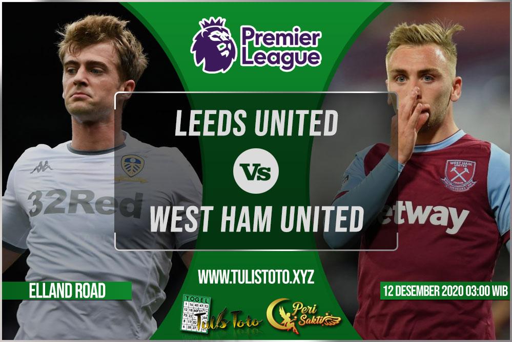 Prediksi Leeds United vs West Ham United 12 Desember 2020