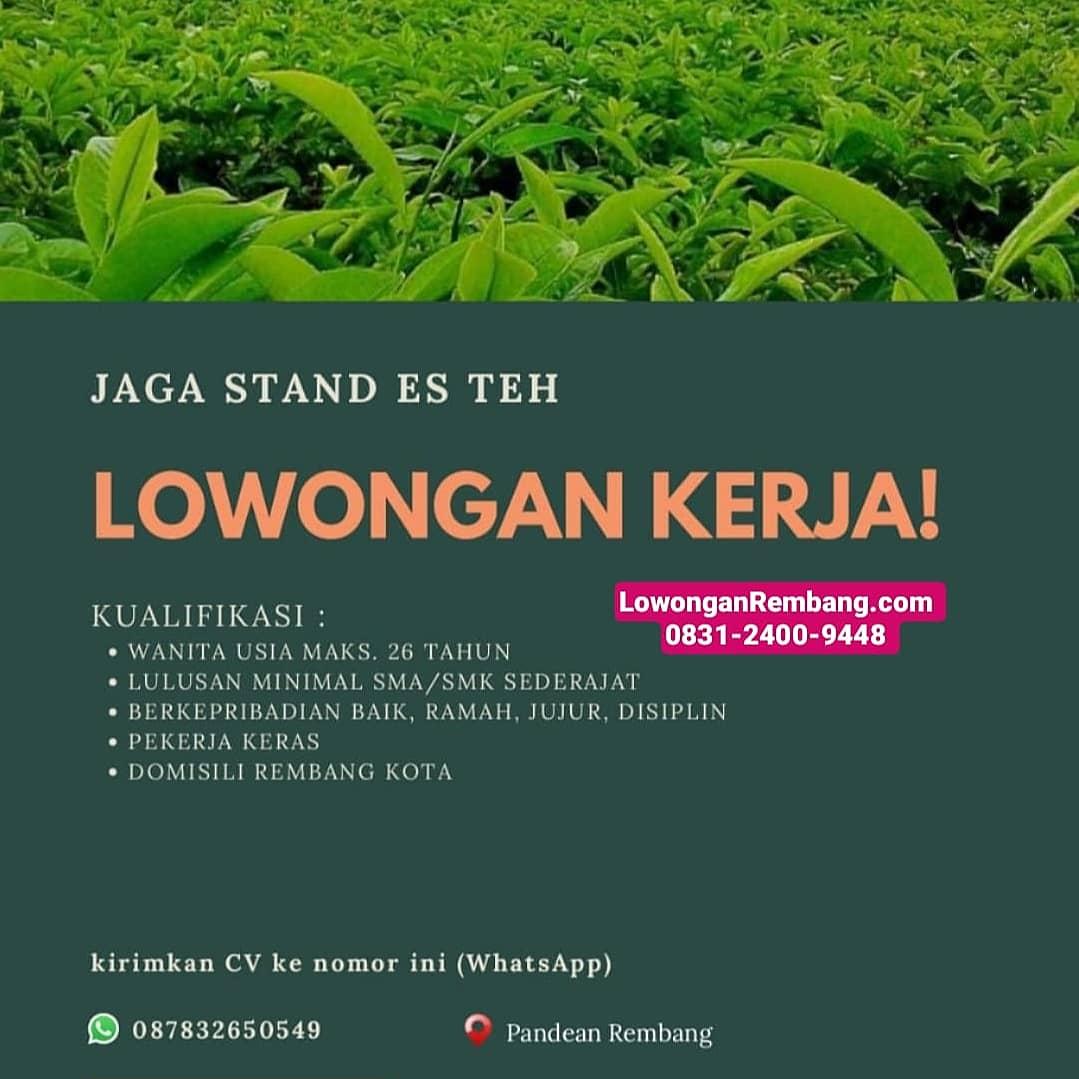 Lowongan Rembang Jaga Stand Es Teh Desa Pandean Kecamatan Rembang Kabupaten Rembang