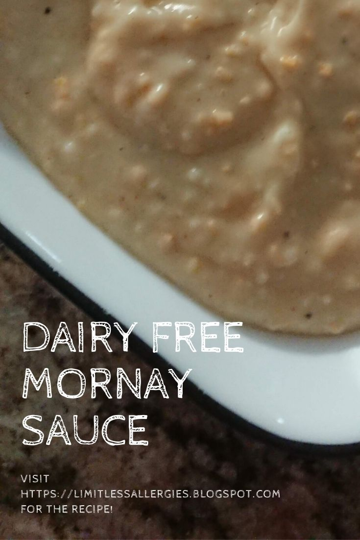 pinning image for Dairy Free, Gluten Free and Egg free Mornay Sauce