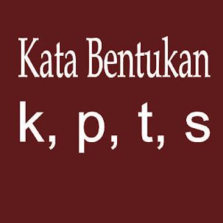Kata Bentukan k, p, t, s, dalam Bahasa Indonesia