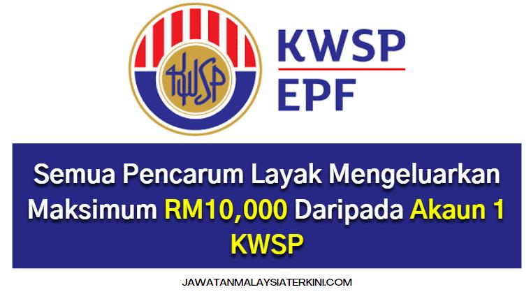 [RASMI] i-Sinar KWSP Semua Pencarum Layak Mengeluarkan Maksimum RM10,000 Daripada Akaun 1 KWSP