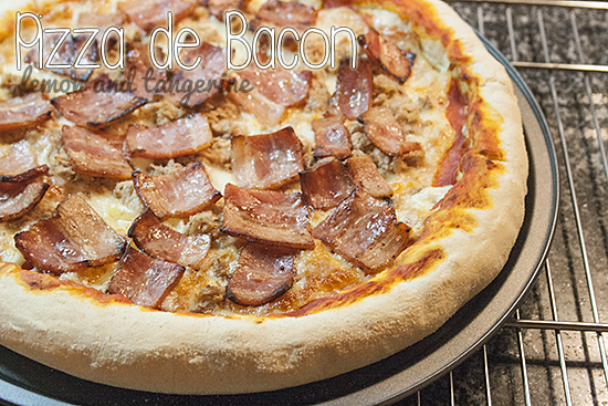 Pizza de Bacon Hiperdeliciosa