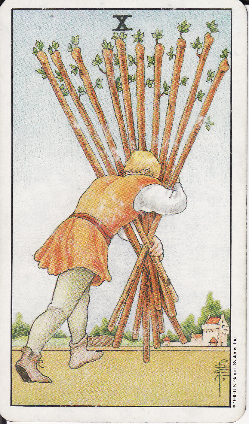 The Royal Road: 10 TEN OF WANDS X