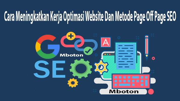 Cara Meningkatkan Kerja Optimasi Website Dan Metode Page Off Page SEO
