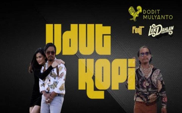 Dodit Mulyanto Ft. Lek Dahlan - Udut Kopi