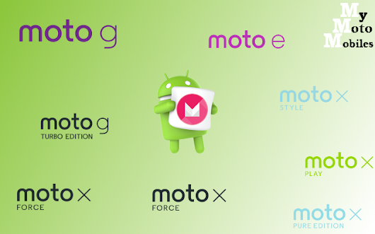 Motorola Devices Android Marshmallow Update Schedule