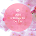 2019 ~ 5 Things To Do list