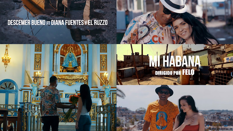 Descemer Bueno & Diana Fuentes & El Ruzzo - ¨Mi Habana¨ - Videoclip - Director: Felo. Portal Del Vídeo Clip Cubano