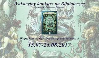 http://biblioteczkaciekawychksiazek.blogspot.com/2017/07/wakacyjny-konkurs-na-biblioteczce.html