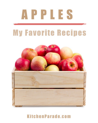 My Favorite Apple Recipes, another seasonal recipe collection ♥ KitchenParade.com. Savory & Sweet. Simple & Sumptuous.