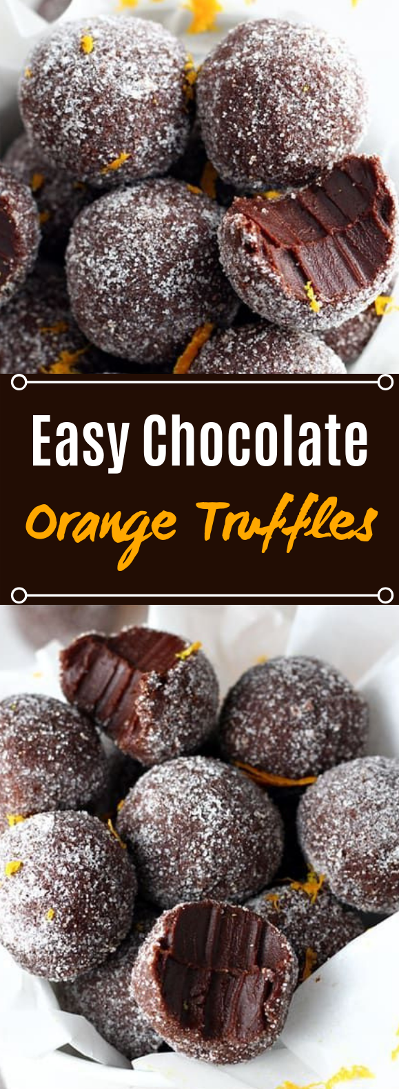 Easy Chocolate Orange Truffles #chocolate #desserts