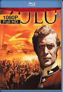 Zulu (1964)[1080p BRrip] [Latino- Español] [GoogleDrive] LaChapelHD
