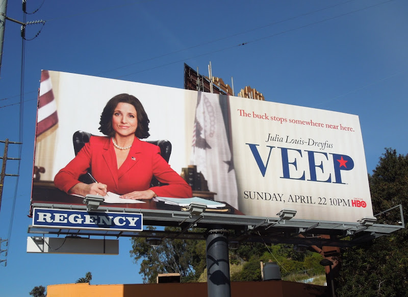 Julia Louis Dreyfus Veep billboard